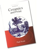 Bloomsbury Ceramics and Print (Ceramics Handbook)