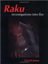 Crowood Press Raku - Investigations into fire
