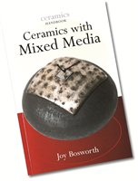 Bloomsbury Ceramics and Mixed Media (Ceramics Handbook)