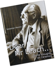 Bloomsbury Dear Mr Leach - Some thoughts on Ceramics