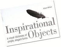 "Bloomsbury ""Inspirational Objects: A visual dictionary of simple, elegant forms"""