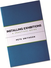 Macmillan Books Installing Exhibitions - A Practical Guide