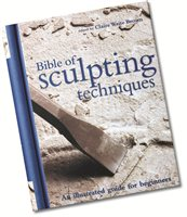 Bloomsbury The Bible of Sculpting Techniques (An illustrated guide for beginners)