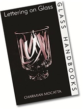 Bloomsbury Lettering On Glass (Glass Handbook)