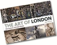 Macmillan Books Art of London: Monuments and Wall Reliefs