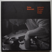 Scarva Peter Brennan: Irelands Pioneer Studio Potter