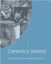 Ceramics Ireland Ceramics Ireland 40th Anniversary Book