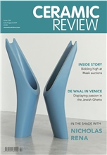 Ceramic Review Issue 298 July/August 2019