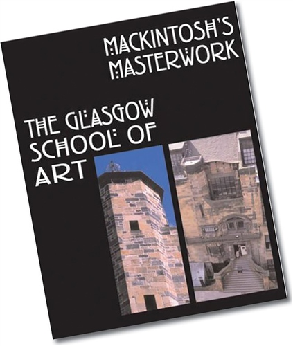Scarva Mackintoshs Masterwork - The Glasgow School Of Art  - Click to view larger image