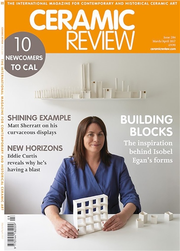 Ceramic Review Issue 284 March/April 2017  - Click to view larger image